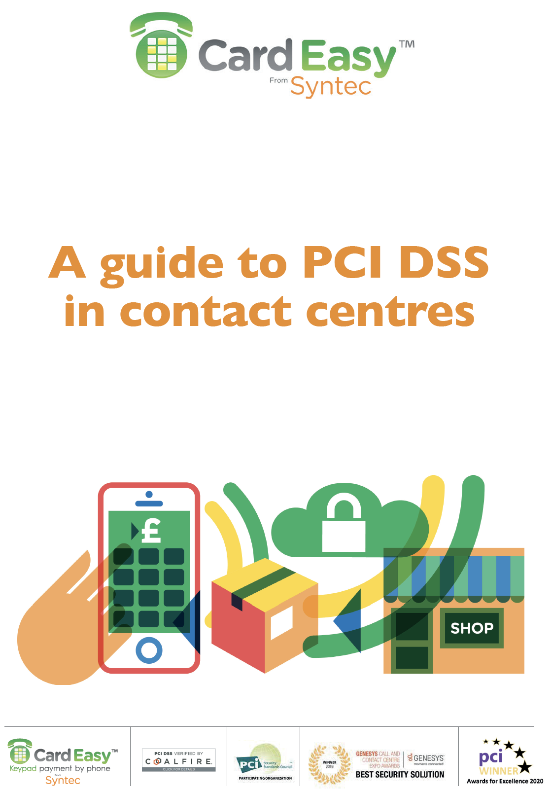 A guide to PCI DSS in contact centers